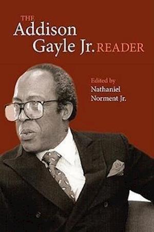 The Addison Gayle Jr. Reader