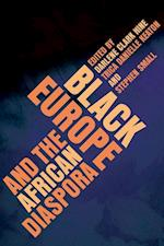 Black Europe and the African Diaspora (The New Black Studies)