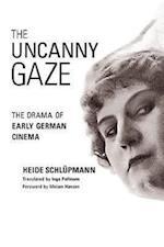 The Uncanny Gaze af Heide Schlupmann, Inga Pollmann, Miriam Hansen