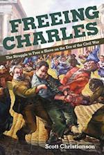 Freeing Charles (The New Black Studies)