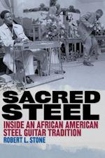 Sacred Steel (MUSIC IN AMERICAN LIFE)