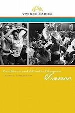 Caribbean and Atlantic Diaspora Dance