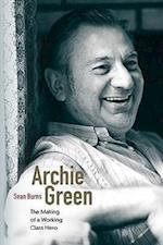 Archie Green af David Roediger, Sean Burns