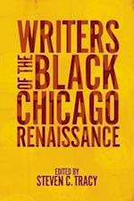 Writers of the Black Chicago Renaissance af Steven C. Tracy
