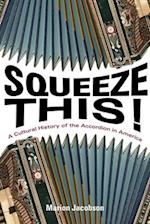Squeeze This! (Folklore Studies in Multicultural World)