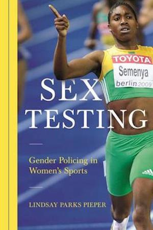 Bog, paperback Sex Testing af Lindsay Pieper