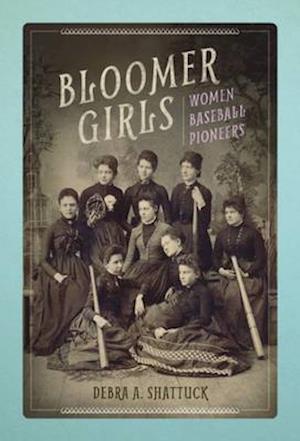 Bog, paperback Bloomer Girls af Debra A. Shattuck