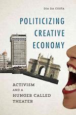 Politicizing Creative Economy (Dissident Feminisms)