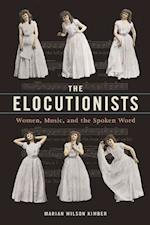 Elocutionists (MUSIC IN AMERICAN LIFE)