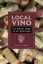 Local Vino (Heartland Foodways)