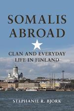 Somalis Abroad (Interp Culture New Millennium)