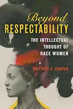 Beyond Respectability (WOMEN IN AMERICAN HISTORY)