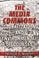 The Media Commons (The Geopolitics of Information)