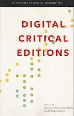 Digital Critical Editions (Topics in the Digital Humanities)
