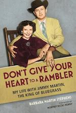 Don't Give Your Heart to a Rambler (MUSIC IN AMERICAN LIFE)