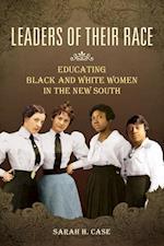 Leaders of Their Race (WOMEN IN AMERICAN HISTORY)