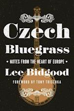 Czech Bluegrass (Folklore Studies in Multicultural World)