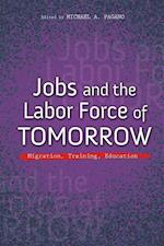 Jobs and the Labor Force of Tomorrow (Urban Agenda)