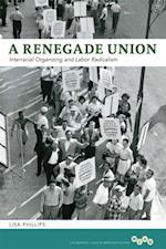 Renegade Union af Lisa Phillips