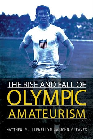 Rise and Fall of Olympic Amateurism