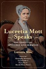 Lucretia Mott Speaks (WOMEN IN AMERICAN HISTORY)