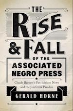 Rise and Fall of the Associated Negro Press