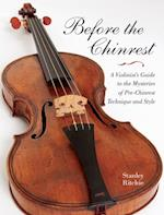 Before the Chinrest (Publications of the Early Music Institute)