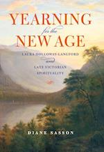 Yearning for the New Age (Religion in North America)