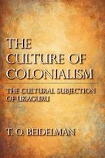 The Culture of Colonialism af T. O. Beidelman