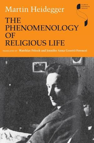 Phenomenology of Religious Life af Martin Heidegger