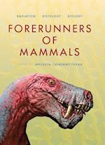 Forerunners of Mammals (Life of the Past)
