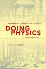 Doing Physics, Second Edition af Martin H Krieger