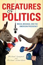 Creatures of Politics Creatures of Politics af Michael Silverstein, Michael Lempert