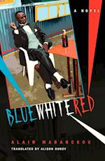 Blue White Red (Global African Voices)