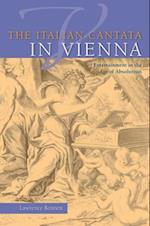 The Italian Cantata in Vienna (Publications of the Early Music Institute)