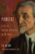 Pioneers (Jewish Literature and Culture)