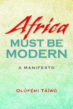 Africa Must Be Modern