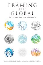 Framing the Global (Global Research Studies)