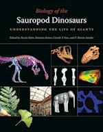 Biology of the Sauropod Dinosaurs (Life of the Past)