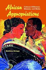 African Appropriations (African Expressive Cultures)
