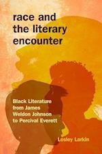 Race and the Literary Encounter (Blacks in the Diaspora)