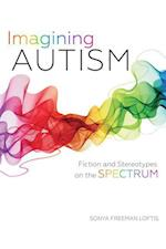 Imagining Autism: Fiction and Stereotypes on the Spectrum