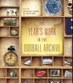The Year's Work in the Oddball Archive (The Years Work Studies in Fan Culture and Cultural Theory)