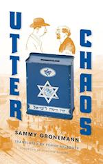 Utter Chaos (Jewish Literature and Culture)