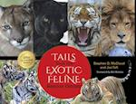 Tails from the Exotic Feline Rescue Center