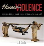 Humor and Violence (African Expressive Cultures)