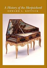 A History of the Harpsichord