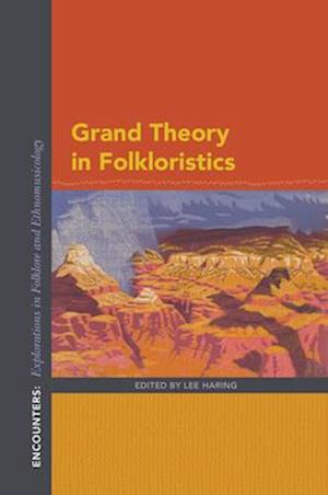Grand Theory in Folkloristics