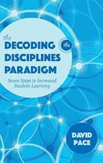 The Decoding the Disciplines Paradigm (Scholarship of Teaching and Learning)