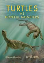 Turtles As Hopeful Monsters (Life of the Past)